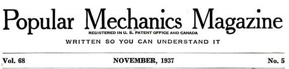 Popular Mechanics Magazine - November, 1937